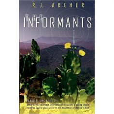 Click ---> http://www.buy.com/prod/the-informants/230623564.html The Informants! A great Sci-Fi adventure novel that takes place in the Baja Peninsula in Mexico!