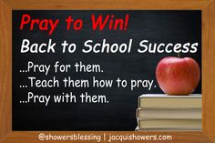 Pray to Win! Back to School Success | Showers' Blessing Inspires Inpiring our children to excel through the power of prayer.