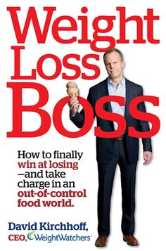 Weight Loss Boss: How to Finally Win at Losing--and Take Charge in an Out-of-Control Food World - Weight Loss Tips -  Thanks for sharing - love this!!