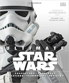 Ultimate Star Wars: Ryder Windham, Adam Bray, Daniel Wallace, Tricia Barr, Anthony Daniels: 9781465436016: Amazon.com: Books