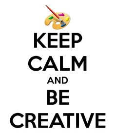 KEEP CALM AND BE CREATIVE. Another original poster design created with the Keep Calm-o-matic. Buy this design or create your own original Keep Calm design now. Keep Calm Posters, Keep Calm Quotes, Key Quotes, Keep Calm Signs, Ways To Reduce Stress, Quotes About Everything, Craft Quotes, Words Worth, Poetry Quotes