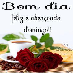 Bom Dia! Que tenha um domingo feliz.!...