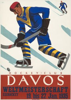 Davos Weltmeisterschaft - Hockey Club (World Cup), 1935   One of the most sought-after collectibles today, ski posters capture the joy of fresh mountain air and the exhilaration of a downhill run through tree-lined glades. Combining travel, sports, and fashion, the ski and other wintersport posters have become a blue-chip category around the world over the last fifteen years. Learn more at http://www.internationalposter.com/about-poster-art/subject-primers/ski-posters.aspx
