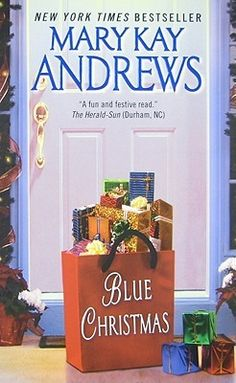 Blue Christmas by Mary Kay Andrews (Weezie & BeBe #3)