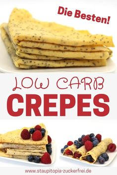 Low carb crepes that taste good: When it comes to crepes, I don't compromise. Crepes must be nice and thin, they must be easy to bake and, above all, they must not taste like eggs. For a low carb