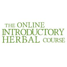 The Introductory Herbal Course is an online self study program for beginners of herbalism