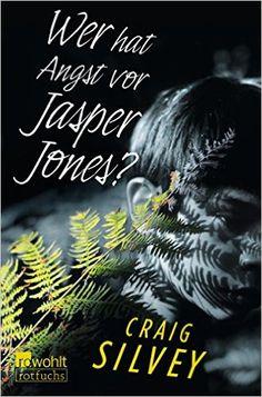 Wer hat Angst vor Jasper Jones?: Amazon.de: Craig Silvey, Bettina Münch: Bücher