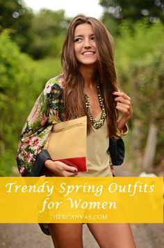 Trendy Spring Outfits for Women: 30 Picked | http://hercanvas.com/spring-outfits-for-women/