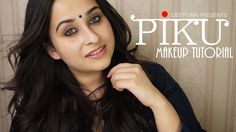 Piku inspired Everyday Indian makeup ~ Kohl rimmed eyes and Neutral Lips