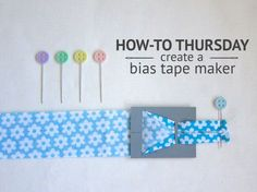 How-To Bias Tape Maker title