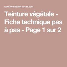 Teinture végétale - Fiche technique pas à pas - Page 1 sur 2