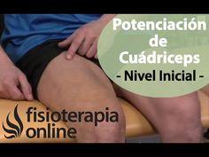 Ejercicios de fortalecimiento o potenciación de cuádriceps (Fase inicial)) - YouTube