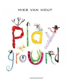 Two friends take a fun, fantastical trip to the playground through Mies van Hout's amazing art. Climb through the trees, find the way across the crocodile-infested river, and bushwhack through the bla