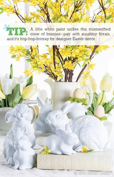 Spring Decor Tip: a little white paint unifies this mismatched crew of bunnies—pair with sunshiny florals, and it's hop-hop-hooray for designer Easter decor.