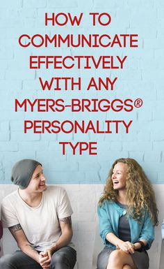 Find Ways to Communicate Effectively with ANY Myers-Briggs Personality Type! #ISTJ