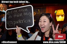 Attract top tech talent by letting them do their thing    Tip from Érica Se Hwa Park @ParkErica at the Mashable SXSWi House 2012. #DiceConnect