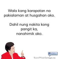 Filipino Quotes, Pinoy Quotes, Filipino Funny, Tagalog Love Quotes, Tagalog Quotes Patama, Tagalog Quotes Hugot Funny, Memes Tagalog, Memes Funny Faces, Funny School Jokes