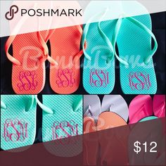 Monogrammed Flip Flops Get ready for the warm weather with these awesome flips!  Adult sizes available in orange, hot pink, turquoise, lavender, black and white.  Monogram color is your choice.. most colors available for monogram.   **these are NOT dollar store flip flops!  They are great quality**   Any questions PM me!  Thank you!!  :) Shoes Sandals