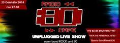 RADIO80 CAFE LIVE – THE BLUES BROTHERS – CAGLIARI – SABATO 25 GENNAIO 2014