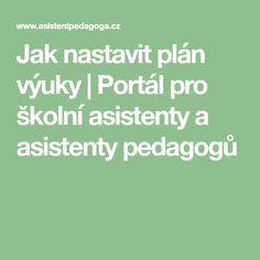 Jak nastavit plán výuky   Portál pro školní asistenty a asistenty pedagogů Portal, Math Equations, How To Plan