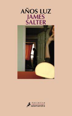 Años luz / James Salter ; traducción del inglés de Jaime Zulaika