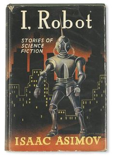 First UK Edition of I, Robot by Isaac Asimov. Published in London: Grayson & Grayson, Cool Books, Sci Fi Books, Robot Story, Isaac Asimov, Star Trek Books, Fantasy Literature, Bound Book, Science Fiction Books, Sword And Sorcery