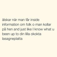 Se foton och videoklipp från SITUATIONER (@situationer) på Instagram Swedish Quotes, Fantastic Quotes, Funny Quotes, Funny Memes, Perfect Word, Different Quotes, Lol So True, Some Quotes, Smart People
