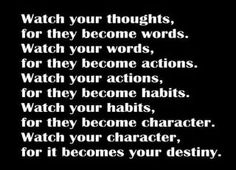 Watch your thoughts...