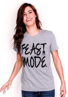 Feast Mode Tees | Adult Unisex