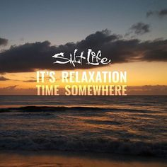 Who needs some time to relax? #SaltLife