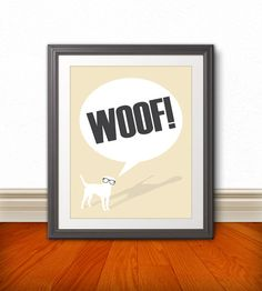 Woof Dog Print Dog Art Dog Poster Dog Sign by BentonParkPrints