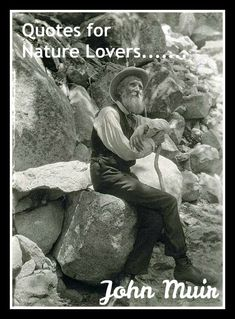 Handbook of Nature Study: Quotes for Nature Lovers - John Muir