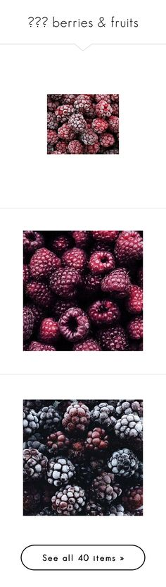"""""""🍒🍑🍍 berries & fruits"""" by in-this-darkness-i-see-colors ❤ liked on Polyvore featuring pictures, backgrounds, photos, food, red, images, pics, tumblr, magazine and - pictures"""