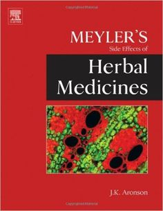 Meyler's Side Effects of Herbal Medicines: Amazon.co.uk: Jeffrey K. Ed. Aronson: 9780444532695: Books