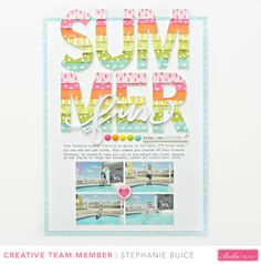 Summer Fun layout by Stephanie Buice for Bella Blvd