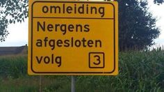 Dutch People, Design Fails, My Big Love, Lol, Funny Signs, Satire, Make You Smile, Stupid Things, Roads