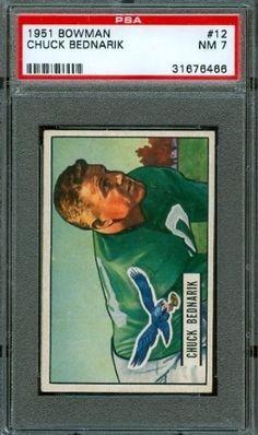 1951 Bowman #12 - Chuck Bednarik - PSA 7 -- Philadelphia Eagles HoF by Bowman. $150.00. 1951 Bowman #12 - Chuck Bednarik - PSA 7 -- Philadelphia Eagles HoF