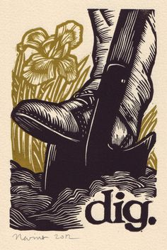 dig.  Linocut Print on Arches Cream Paper. $25.00, via Etsy.