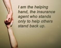 There are a lot of really great insurance agents out there working hard to make the world a better place.