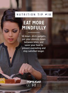 Pin for Later: 31 Daily Habits That Will Help You Lose Weight Eat More Mindfully Wellness Fitness, Health And Fitness Tips, Nutrition Tips, Health Tips, Health And Wellness, Mental Health, Losing Weight Tips, Lose Weight, Weight Loss
