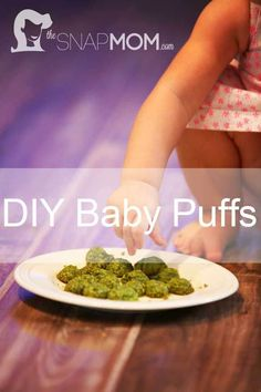 DIY Baby Puffs   The Snap MomThe Snap Mom