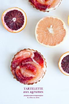 The Pamplelune isn't for many but the Orange may add enough diversion to enjoy Love Eat, Love Food, Dessert Dishes, Dessert Recipes, Citrus Tart, Yummy Treats, Yummy Food, Orange Sanguine, Valentine Desserts