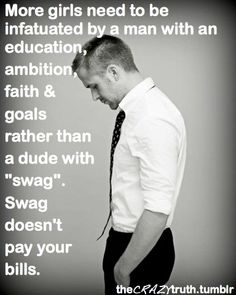 I can't preach this enough to my children!! Ghetto, lazy, stupid, and SWAG are NOT COOL!!