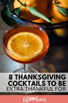 Instead of stressing out about the sweet potato soufflé not being done yet, mix up one of these adult beverages and enjoy the day like everyone else! #thanksgivingcocktails #cocktails #thanksgiving #holidaycocktails