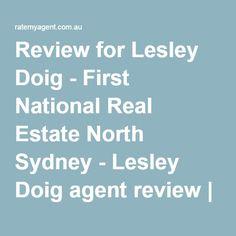 Review for Lesley Doig - First National Real Estate North Sydney - Lesley Doig agent review | Ratemyagent.com.au