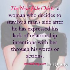 """I'm overwhelmed with the positive feedback & shares that I received from my latest blog entry, """"The New Side Chick: I was Her""""."""