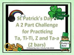 A St Patrick's Day themed 2 part rhythm game to practise ta, ti-ti,  z and ta-a