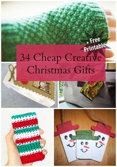 34 Cheap Creative Christmas Gifts. Sometimes you have a strict budget. Sometimes you have too many people to buy for. You'll find all kinds of inspiration here!