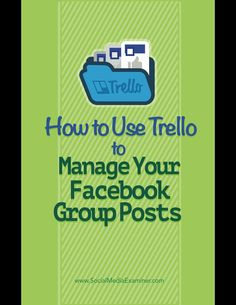 Are you active in Facebook groups?  Managing your content in Trello lets you spend less time figuring out what to share in Facebook groups and more time engaging with fellow members.  In this article youll discover how to use Trello to manage the content
