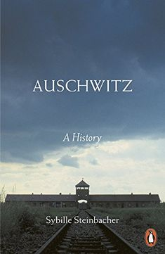 Buy Auschwitz by Sybille Steinbacher at Mighty Ape NZ. At the terrible heart of the modern age lies Auschwitz. In a total inversion of earlier hopes about the use of science and technology to improve, exte. I Love Books, New Books, Good Books, Books To Read, Book Dedication, Holocaust Books, Books For Teens, Penguin Books, Historical Fiction